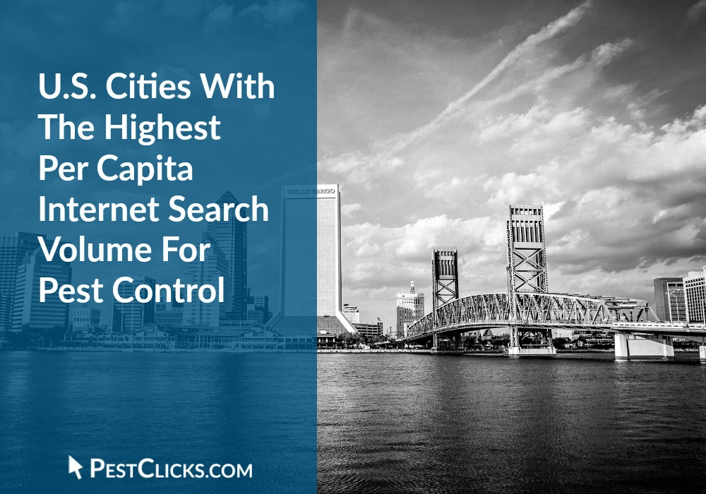 U.S. Cities With The Highest Per Capita Search Volume For Pest Control
