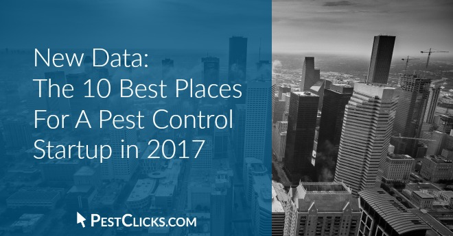 Best U.S. Cities and Places for A Pest Control Startup